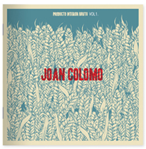 Joan Colomo<br> Producto Interior Bruto Vol.1